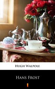 okładka Hans Frost, Ebook | Hugh Walpole