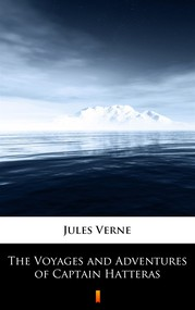 okładka The Voyages and Adventures of Captain Hatteras, Ebook | Jules Verne