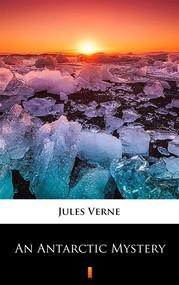 okładka An Antarctic Mystery, Ebook | Jules Verne
