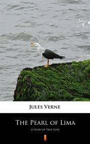 okładka The Pearl of Lima, Ebook | Jules Verne