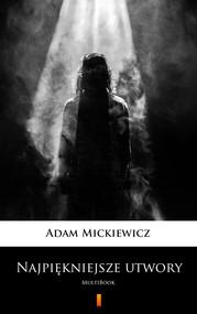 okładka Najpiękniejsze utwory, Ebook | Adam Mickiewicz