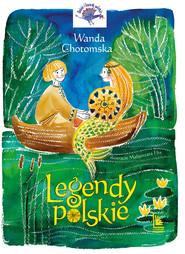okładka Legendy Polskie, Ebook | Wanda Chotomska