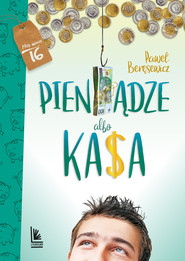 okładka Pieniądze albo kasa, Ebook | Paweł Beręsewicz
