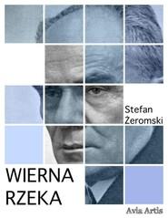 okładka Wierna rzeka, Ebook | Stefan Żeromski