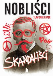 okładka Nobliści, skandaliści, Ebook | Sławomir Koper
