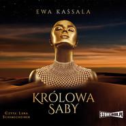 okładka Królowa Saby, Audiobook | Ewa Kassala