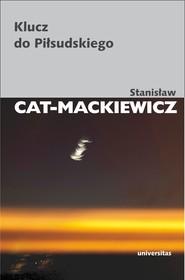 okładka Klucz do Piłsudskiego, Ebook | Stanisław Cat-Mackiewicz