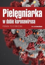 okładka Pielęgniarka w dobie koronawirusa, Ebook | Dorota  Kilańska