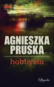okładka Hobbysta, Ebook | Agnieszka Pruska