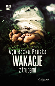 okładka Wakacje z trupami, Ebook | Agnieszka Pruska