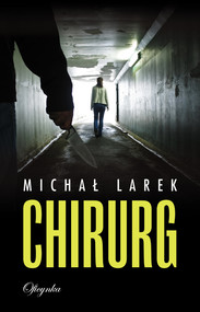 okładka Chirurg, Ebook   Michał  Larek