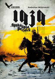 okładka APOKALIPSA 1939. POCZĄTEK, Ebook | Wiśniewski Radosław