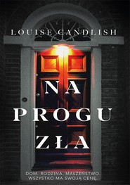 okładka Na progu zła, Ebook | Candlish Louise