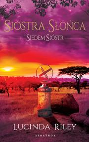 okładka Siostra Słońca, Ebook | Lucinda Riley