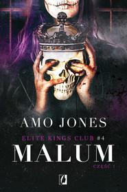 okładka Malum, część 1. Elite Kings Club. Tom 4, Ebook   Amo Jones