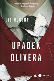 okładka Upadek Olivera, Ebook | Liz Nugent