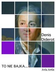okładka To nie bajka..., Ebook | Denis Diderot