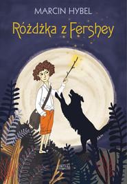 okładka Różdżka z Fershey, Ebook | Marcin Hybel