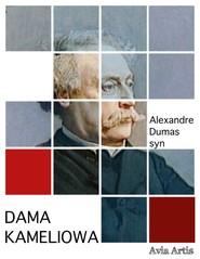 okładka Dama kameliowa, Ebook | Aleksander Dumas (syn)