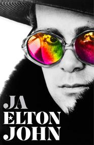 okładka Ja. Pierwsza i jedyna autobiografia Eltona Johna, Ebook | Elton John