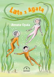 okładka Fantastyczne przygody. Lato z Agatą, Ebook | Renata Opala