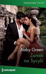 okładka Zamek na Sycylii, Ebook | Abby Green