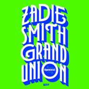 okładka Grand Union, Audiobook | Zadie Smith