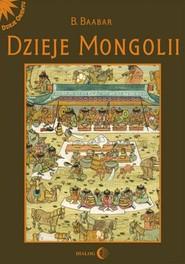 okładka Dzieje Mongolii, Ebook | Bat-Erdenijn Batbajar (Baabar)