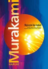 okładka Mężczyźni bez kobiet, Ebook | Haruki Murakami