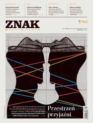 okładka Miesięcznik ZNAK nr 763, Ebook | autor zbiorowy
