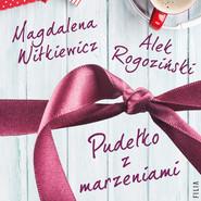 okładka Pudełko z marzeniami, Audiobook | Magdalena Witkiewicz, Alek Rogoziński