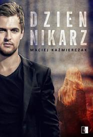 okładka Dziennikarz, Ebook | Kaźmierczak Maciej