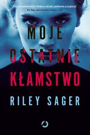 okładka Moje ostatnie kłamstwo, Ebook | Riley Sager