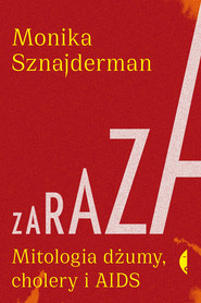 okładka Zaraza, Ebook | Monika Sznajderman