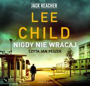 okładka NIGDY NIE WRACAJ, Audiobook | Lee Child