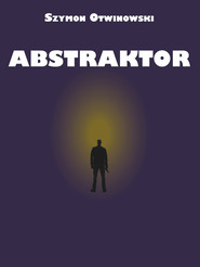 okładka Abstraktor, Ebook | Otwinowski Szymon