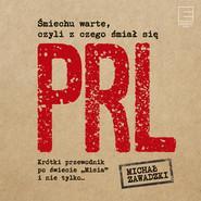 okładka Śmiechu warte, czyli z czego śmiał się PRL, Audiobook | Michał Zawadzki