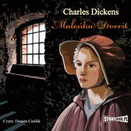 okładka Maleńka Dorrit, Audiobook   Charles Dickens