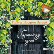 okładka Tajemniczy ogród, Audiobook | Frances Hodgson Burnett