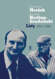 okładka Listy 1959-1998, Ebook   Sławomir Mrożek, Gustaw Herling-Grudziński