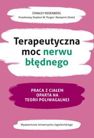 okładka Terapeutyczna moc nerwu błędnego, Ebook | Stanley Rosenberg