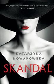 okładka Skandal, Ebook | Katarzyna Nowakowska