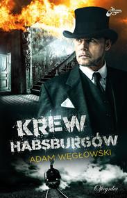 okładka Krew Habsburgów, Ebook | Adam Węgłowski