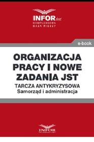 okładka Organizacja pracy i nowe zadania JST .Tarcza antykryzysowa.Samorząd i administracja, Ebook | Praca Zbiorowa