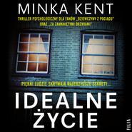 okładka Idealne życie, Audiobook | Minka Kent