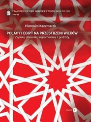 okładka Polacy  i Egipt na przestrzeni wieków, Ebook   Kaczmarek Hieronim