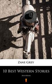 okładka 10 Best Western Stories, Ebook | Zane Grey