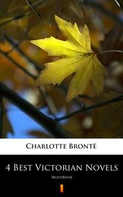 okładka 4 Best Victorian Novels, Ebook | Charlotte Bronte