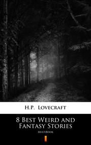 okładka 8 Best Weird and Fantasy Stories, Ebook | H.P.  Lovecraft