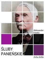 okładka Śluby panieńskie, Ebook | Aleksander Fredro